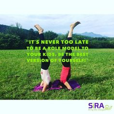 Its never too late to be a role model to your kids. Be the best version of yourself!! . . . #yoga #yogalife #yogateacher #yogalesson #yogatraining #yogakids #flyyogakids #flyyoga #aerialyoga #vegan #veganlife #veganrecipes #sport #crossfit #fitmom #fitmommy #headstand #sirayoga #sirabcp