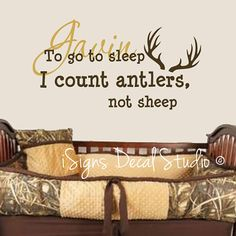 PERSONALIZED To go to sleep I count antlers by iSignsDecalStudio, $38.00