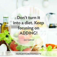 Ask yourself... What foods can you add into your day to give your body an extra boost of nourishing nutrients?   Now... do that!   www.hungryforchange.tv #hungryforchange #quotes