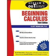 Schaum's Outline Calculus | Schaums Outline of Beginning Calculus 3rd Edition