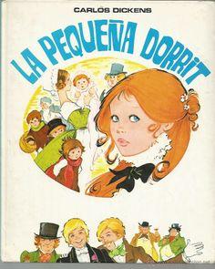LA PEQUEÑA DORRIT - ILUSTRACIONES MARIA PASCUAL - TORAY 1986 (Libros de Lance - Literatura Infantil y Juvenil - Cuentos)