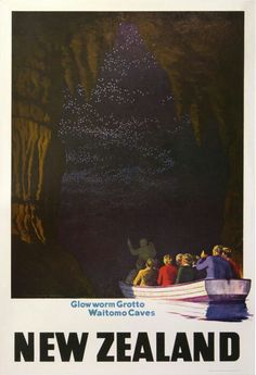 New Zealand ● Glow Worm Grotto Waiting Caves #tourism #poster by Marcus King (1960s)