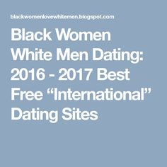 International black and white dating sites