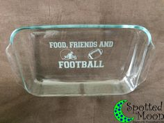 FoodFriendsFootball Etched Glass Casserole by SpottedMoonGifts