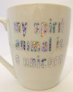 My Spirit Animal is a Unicorn Mug by Zoeybirdy on Etsy - FMkitchen. I Am A Unicorn, Unicorn And Glitter, Magical Unicorn, Rainbow Unicorn, Unicorn Cups, Unicorns And Mermaids, Cute Mugs, My Spirit Animal, Unicorn Birthday