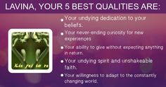What are your 5 best qualities? New Experience, Spirit, Faith, Activities, Loyalty, Believe, Religion