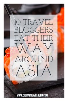 Ten travel bloggers share some of their favourite dishes from around ASIA on their travels. Asia is well known for it's easy cuisine and has been labelled as a foodie lovers paradise.