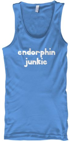 Endorphin Junkie tank top from SportzTeez Apparel. The perfect design for every athlete and fitness motivation shirt!