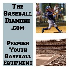 TheBaseballDiamond.com - Premier Youth Baseball Equipment #baseball #youth Click To Find Bats, Gloves, Cleats and Other Gear!