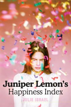 Juniper Lemon's Happiness Index by Julie Israel / June 2017