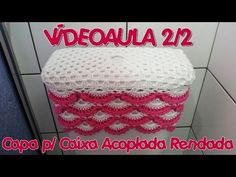 Capa Para Caixa Acoplada Rendada 1/2 - YouTube