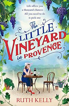 """Read """"The Little Vineyard in Provence The most uplifting summer book you'll read in by Ruth Kelly available from Rakuten Kobo. Dreaming of your next holiday? Let Ruth Kelly transport you away to the sunny climes of Provence. Ava needs to escape. Beach Reading, Free Reading, Reading Nook, Reading Lists, Got Books, Books To Read, Uplifting Books, Inspirational Books, Summer Books"""