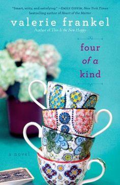 Four of a Kind: A Novel by Valerie Frankel http://www.amazon.com/dp/B00564GNSS/ref=cm_sw_r_pi_dp_KiQfxb0TJPPVM