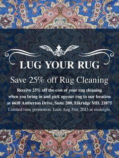 Don T Forget To Lug In Your Rug For 25 Off Cleaning
