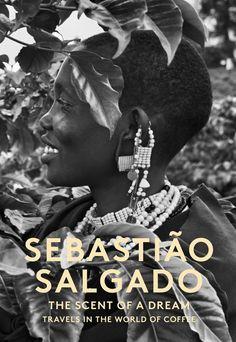 Sebastião Salgado: The Scent of a Dream: Travels in the World of Coffee (Léila Warwick Salgado) / TR820.5 .S332313 2015 /  http://catalog.wrlc.org/cgi-bin/Pwebrecon.cgi?BBID=15169532