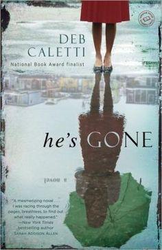 He's Gone - Deb Caletti. I enjoyed her YA stuff, so why not