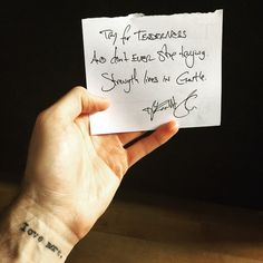 """Try for tenderness and don't ever stop trying. Strength lives in gentle."" — Daily Haiku on Love by Tyler Knott Gregson #tylerknott (at tylerknott.com)"