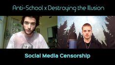 Anti-School x Destroying the Illusion - Social Media Censorship Can't St...