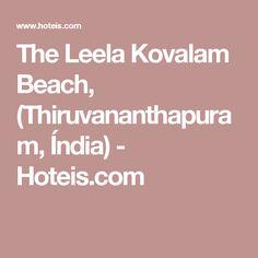 The Leela Kovalam Beach, (Thiruvananthapuram, Índia) - Hoteis.com