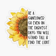 Positive Thoughts, Positive Quotes, Motivational Quotes, Inspirational Quotes, Sunflower Quotes, Sunflower Art, Cute Quotes, Words Quotes, Sayings