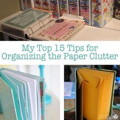 My Top 15 Tips for Organizing the Paper Clutter