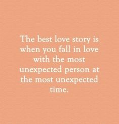 "55 Romantic Quotes – ""The best love story is when you fall in love with the Best Quotes Love Cute Quotes, Great Quotes, Quotes To Live By, Inspirational Quotes, In Love With You Quotes, Love Story Quotes, Falling In Love Quotes, Falling In Love With Him, Perfect Man Quotes"