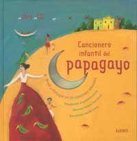 Cancionero infantil del papagayo : Brasil y Portugal en 30 canciones infantiles