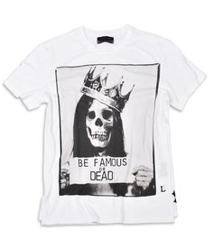 "Just ""Be Famous or Dead"" Les Benjamins Skull T-Shirt"