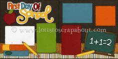 First Day Of School Scrapbook Page Kit