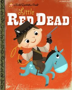 Little Red Dead. Subtitle: You'll never find your redemption because your external forces are reeeeeaaalll dicks about the whole thing.