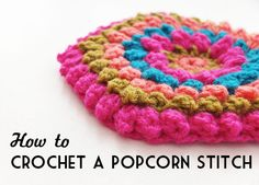 How to: Crochet a Popcorn Stitch – Video Tutorial