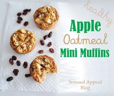 Apple Oatmeal Mini Muffins - healthy muffin recipe