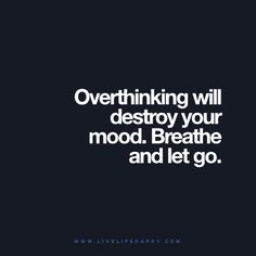 Overthinking Will Destroy