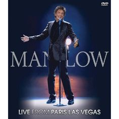 Barry Manilow: Manilow - Live from Paris Las Vegas