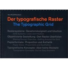 The Typographic Grid —Hans Rudolf Bosshard