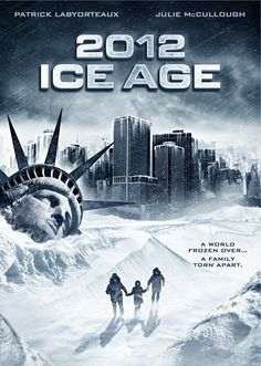 2012: Ice Age (2011)A volcanic eruption in Iceland sends a glacier towards North America, causing everything in it's path to freeze. A family man struggles to escape the onslaught of the coming ice age.