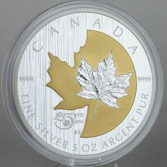A Mint First! Selective gold plating on a 5 oz. When the first Silver Maple Leaf bullion coin was introduced in the coin's beauty and purity made it an instant success. Silver Maple Leaf, Canadian Coins, Bullion Coins, Coin Collecting, 25th Anniversary, Gold Plating, Silver Coins, Languages, Native American