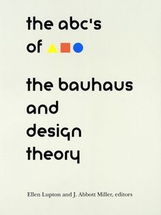 The ABCs of Bauhaus,