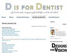 http://www.disfordentist.com/    Dental Blog by a woman in her first year of Dental School.