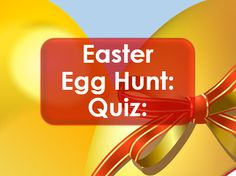 Easter 2017: Easter Egg Hunt Quiz