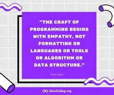 The craft of programming begins with empathy, not formatting or languages or tools or algorithm or data structure. (Kent Beck) #programming #Tech #webdevelopment #frontend #Javascript #Fullstack #HTML #CSS Coding Bootcamp, Data Structures, Learn Programming, Big Words, Learn To Code, Student Learning, Software Development, Curriculum, How To Become