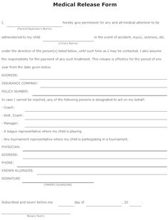 Free Medical Form Templates A Medical Authorization Form Is Produced When The Parent Or The .