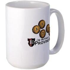 Im buying a province. Mug on CafePress.com