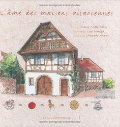 L'âme des maisons alsaciennes de Marie-Noële Denis http://www.amazon.fr/dp/2737333652/ref=cm_sw_r_pi_dp_SCzFub1M594B2