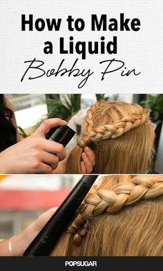 Beauty hack: how to make a liquid bobby pin