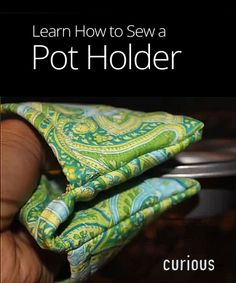 How to Make a Pot Holder