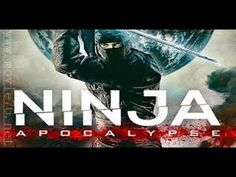 Film Ninja Apocalypse - Films d'action En Entier En Francais