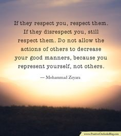 If They Disrespect You, Still Respect Them | Positive Outlooks Blog