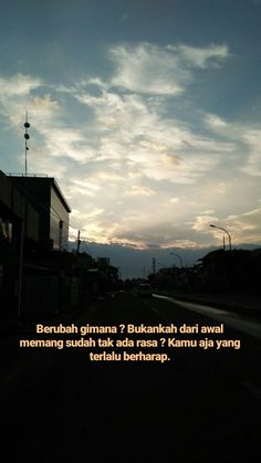Mood Quotes, Daily Quotes, Life Quotes, Motivational Quotes, Funny Quotes, Study Motivation Quotes, Short Messages, Quotes Galau, Lightroom Tutorial