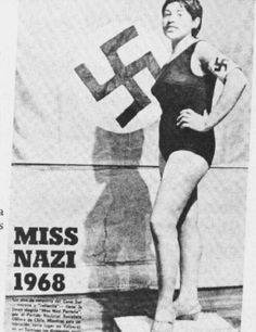 weirdvintage:    Miss Nazi 1968  very Strange!. now i've seen it all as far as pagents go !! she doesn't have a crown !! or flowers !